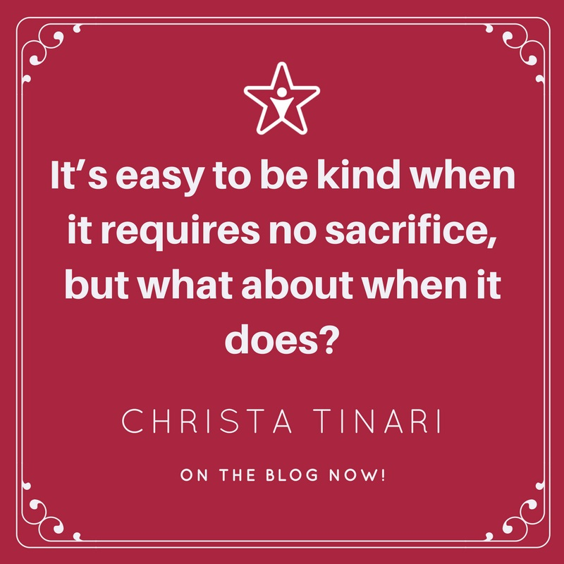 It's easy to be kind when it requires no sacrifice, but what about when it does-